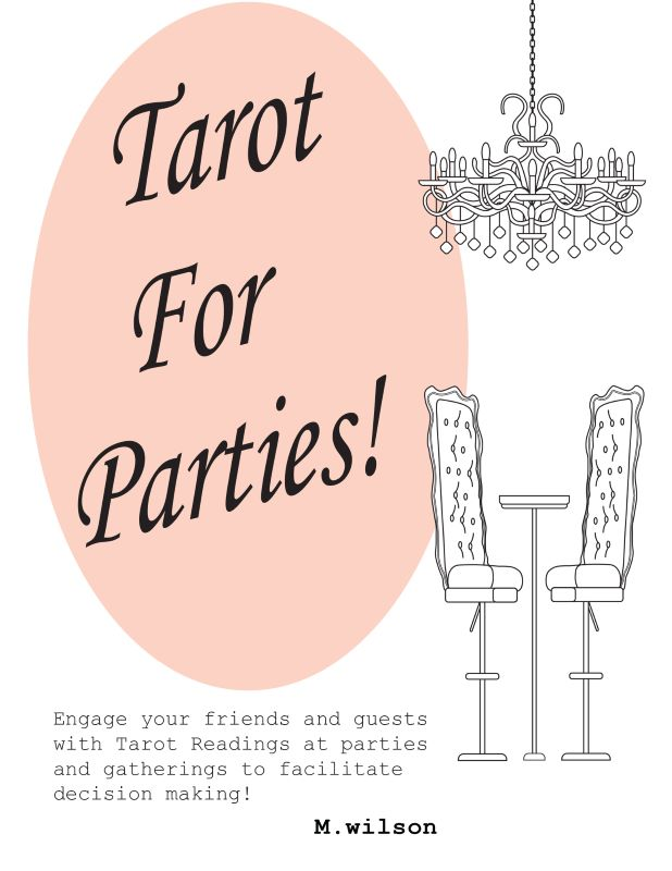 Illustration of a chandelier with table and chairs in white black and peachy-pink. Nonfiction book titled Tarot For Parties! by M.wilson